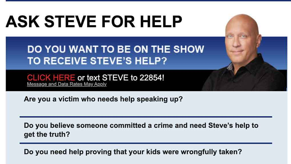 Steve Wilkos ad with text short code and questions for potential show guests