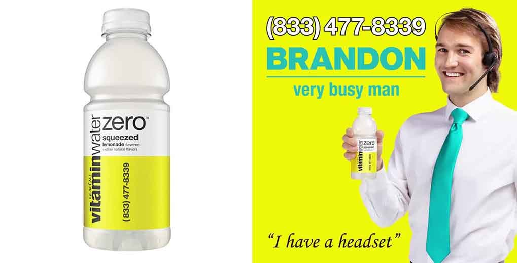 "Vitamin bottle water with toll free number and ""Brandon - very busy man"" ad"